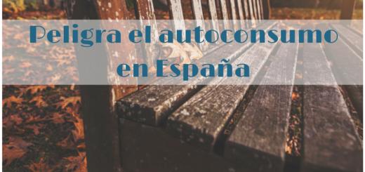 Peligra el autoconsumo en España