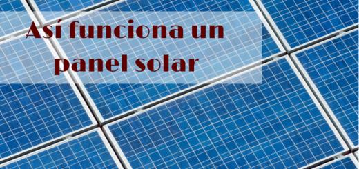 Así funciona un panel solar