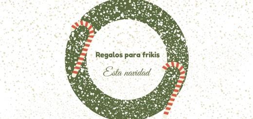Esta navidad: regalos para frikis